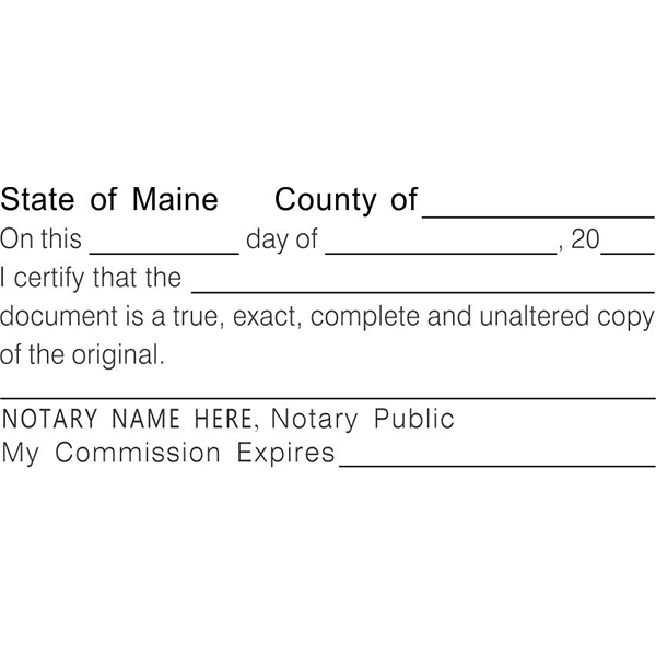 Maine Certified True Copy Notary Stamp Imprint Example