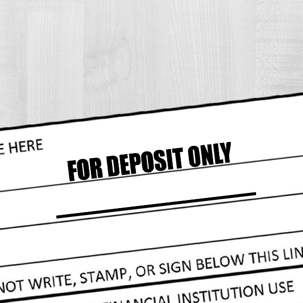 FOR DEPOSIT ONLY With Underline Stamp Imprint Example