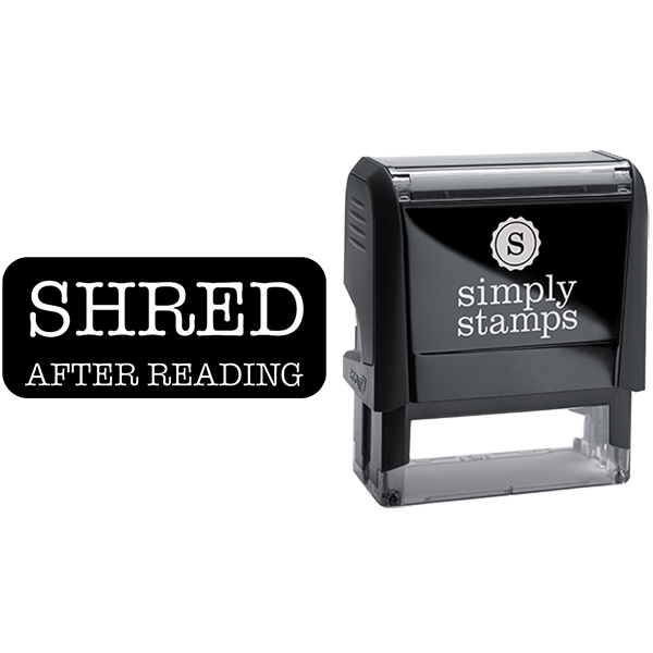 Shred After Reading Business Stamp